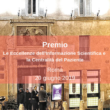 Premio Le Eccellenze dellInformazione Scientifica e la Centralità del Paziente